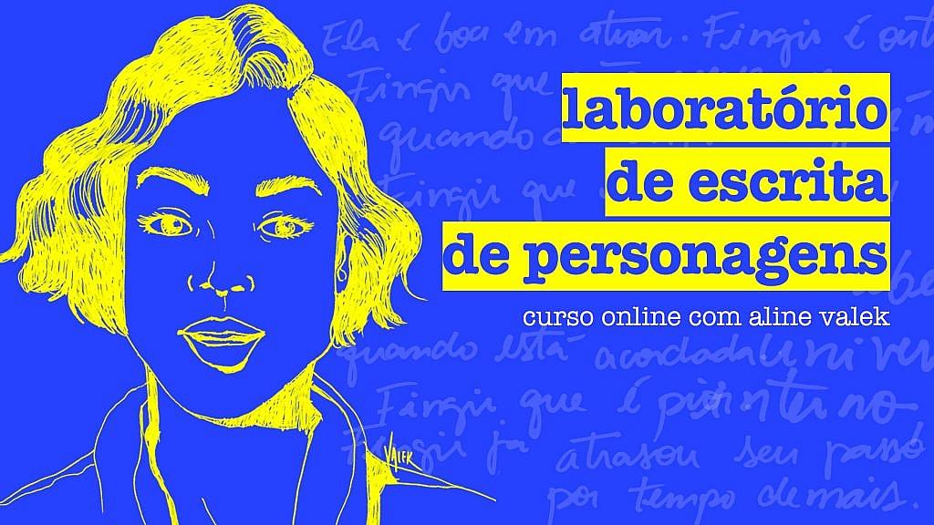 Laboratório de escrita de personagens: curso online com Aline Valek