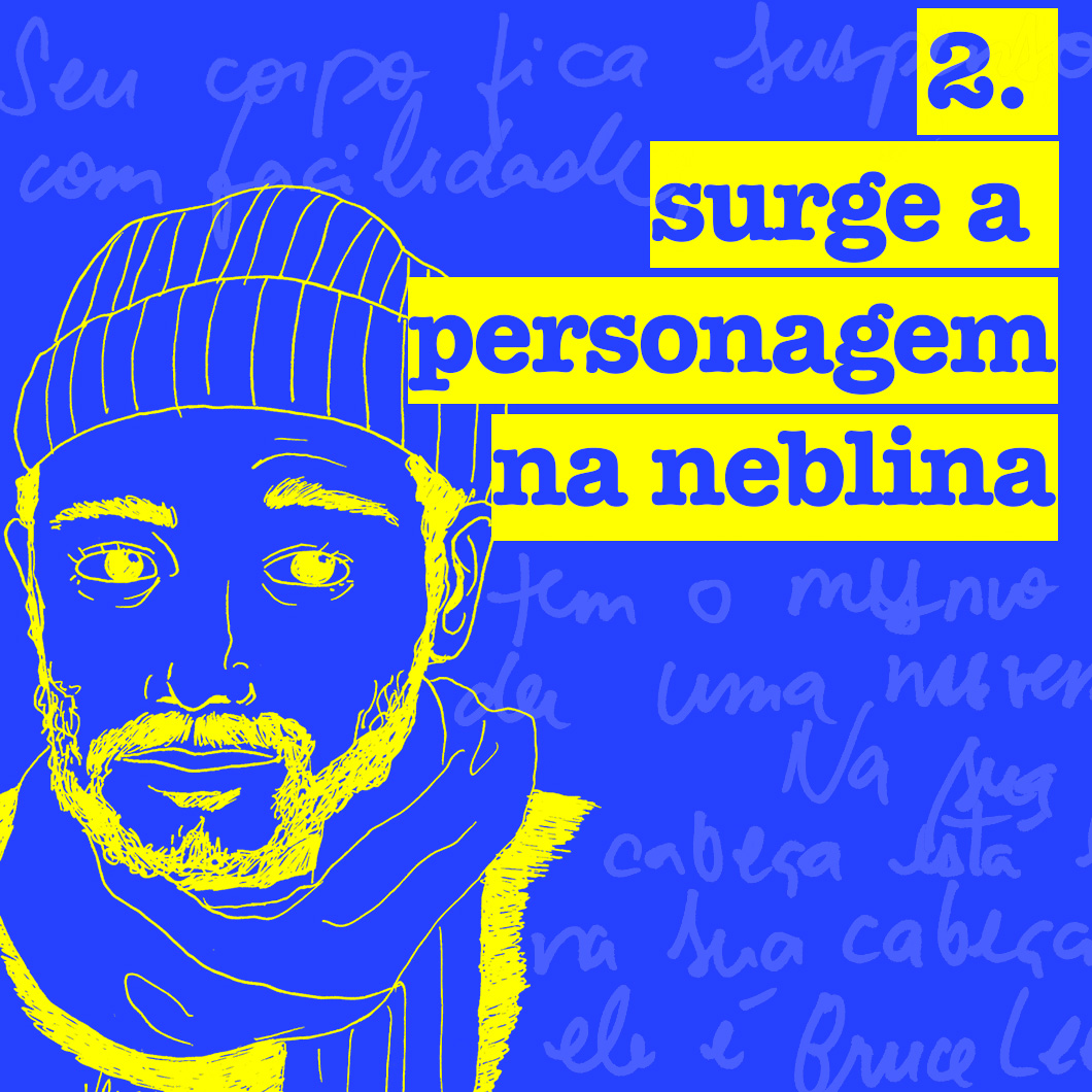 2. surge a personagem na neblina